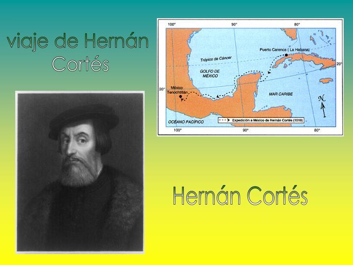 viaje de Hernán