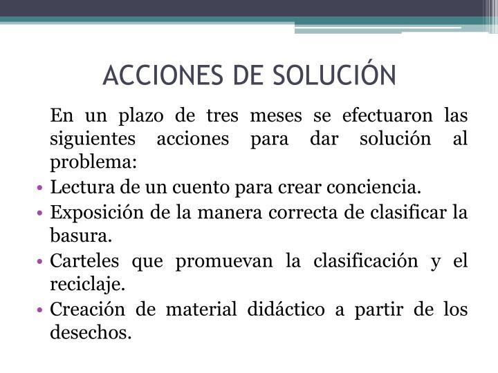 ACCIONES DE SOLUCIÓN