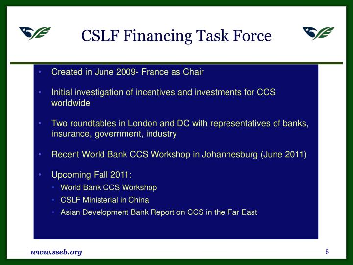 CSLF Financing Task Force
