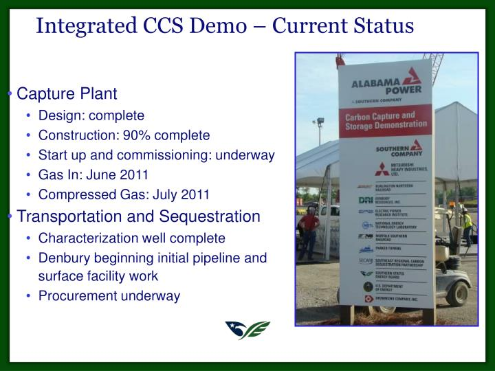 Integrated CCS Demo – Current Status
