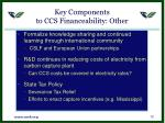 key components to ccs financeability other