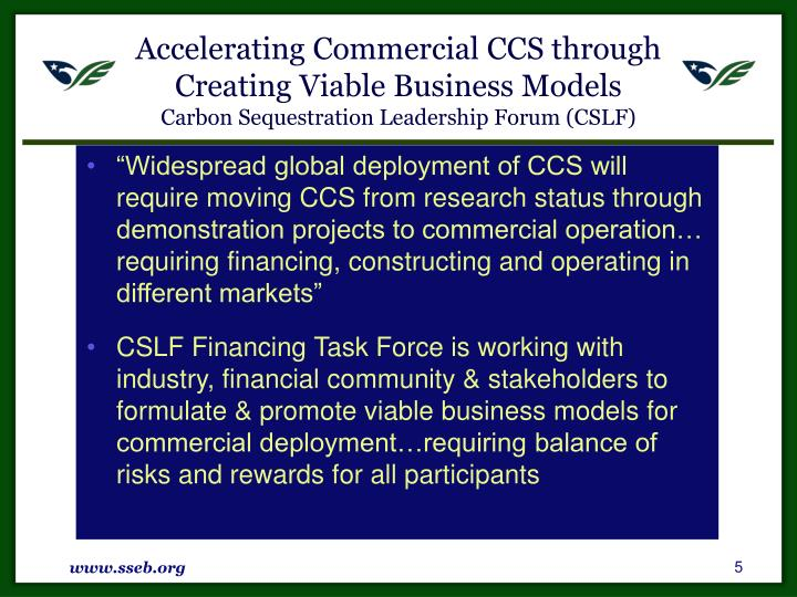 Accelerating Commercial CCS through Creating Viable Business Models