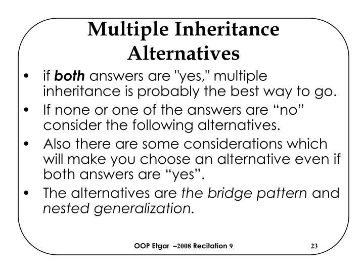Multiple Inheritance Alternatives