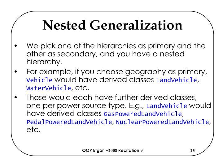 Nested Generalization