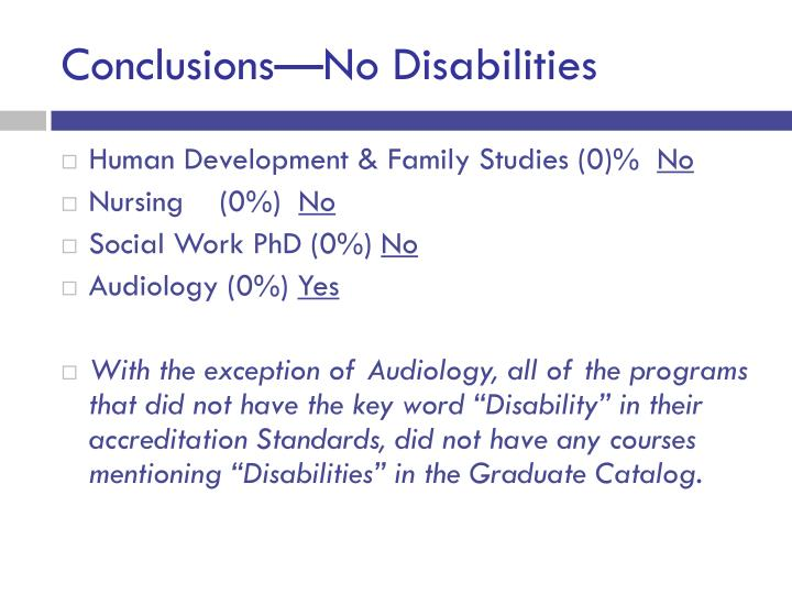 Conclusions—No Disabilities