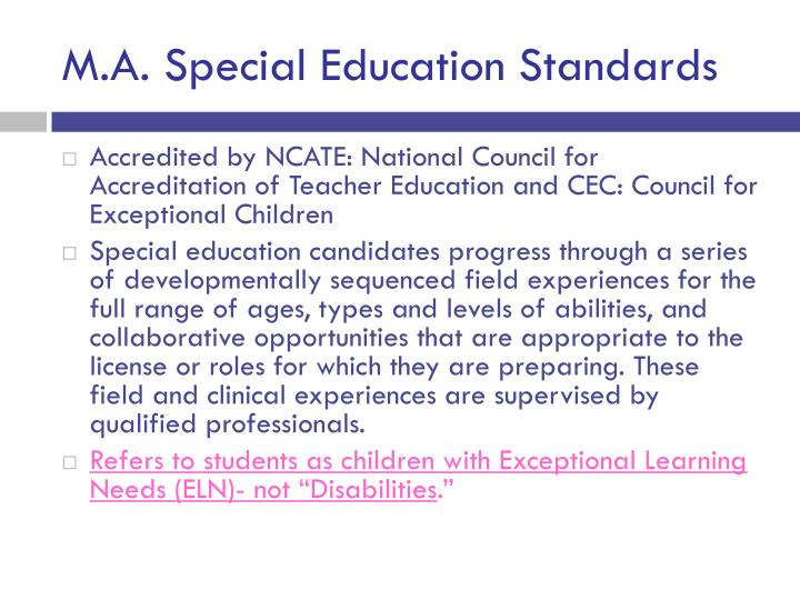 M.A. Special Education Standards