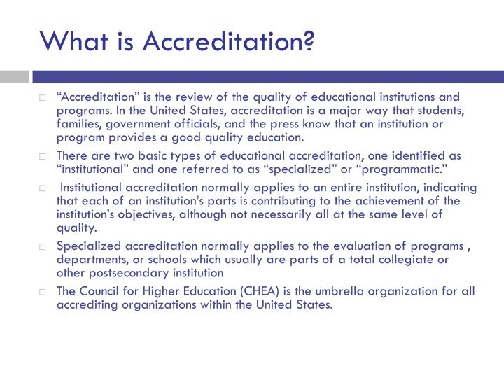 What is Accreditation?