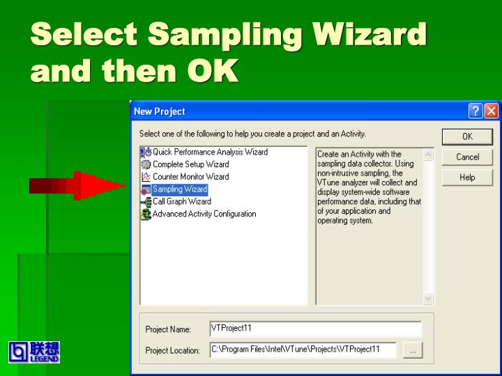 Select Sampling Wizard and then OK