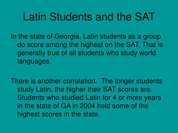 Latin Students and the SAT