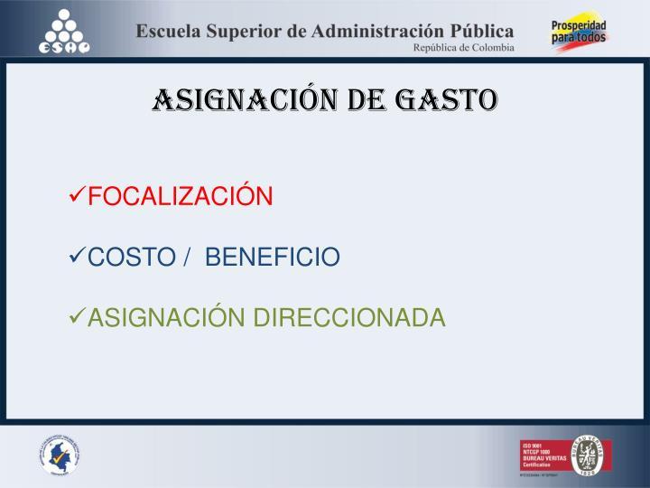 ASIGNACIÓN DE GASTO
