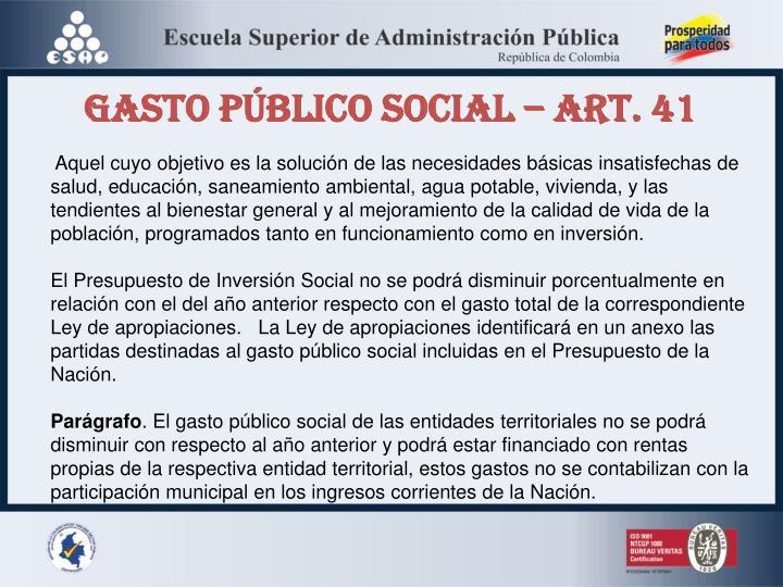 GASTO PÚBLICO SOCIAL – Art. 41
