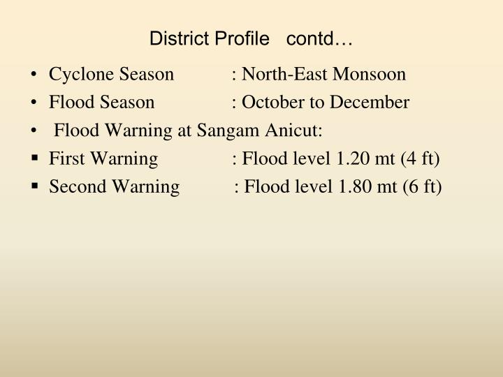 District Profile   contd…
