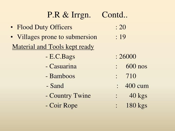 P.R & Irrgn.     Contd..