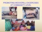 promoting mockdrill excercises at community level