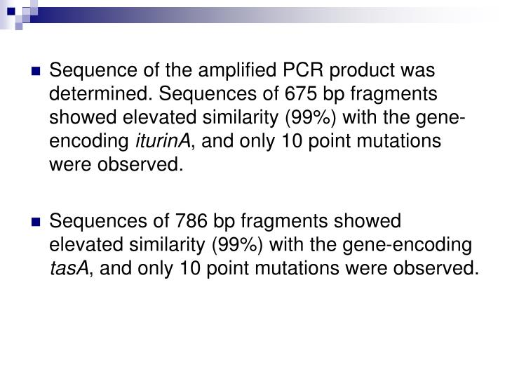 Sequence of the amplified PCR product was determined. Sequences of 675 bp fragments showed elevated similarity (99%) with the gene-encoding
