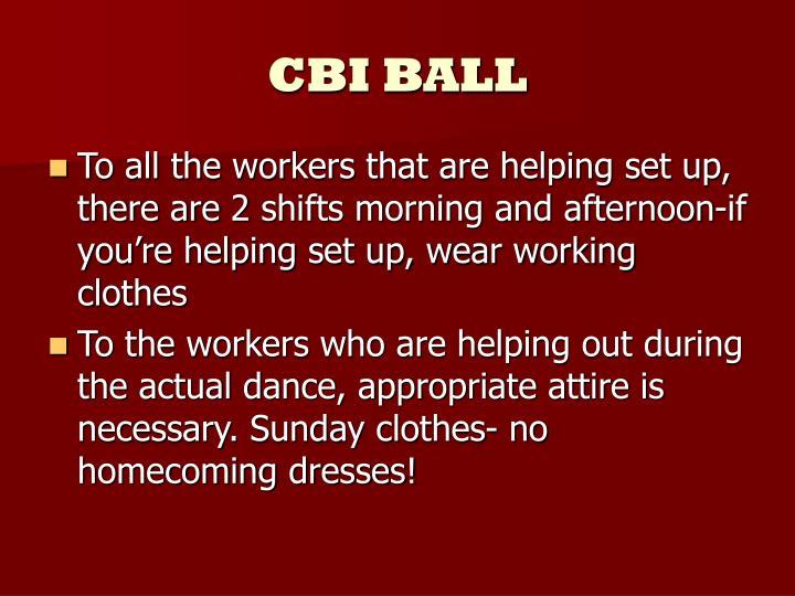 CBI BALL