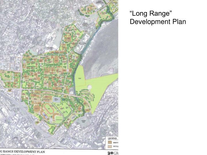 """""""Long Range"""" Development Plan"""
