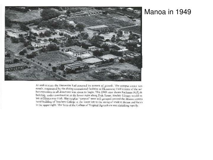 Manoa in 1949