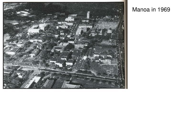 Manoa in 1969