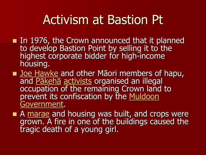 Activism at Bastion Pt