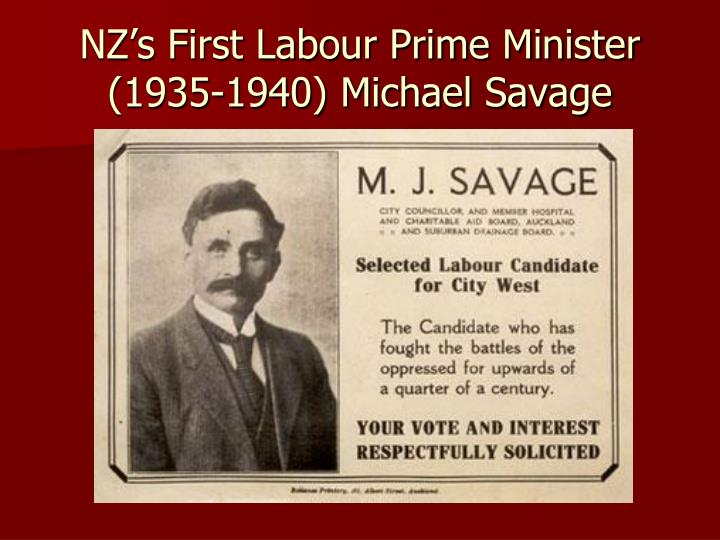 NZ's First Labour Prime Minister (1935-1940) Michael Savage