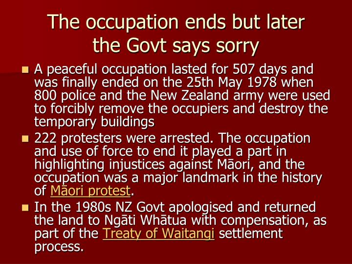 The occupation ends but later