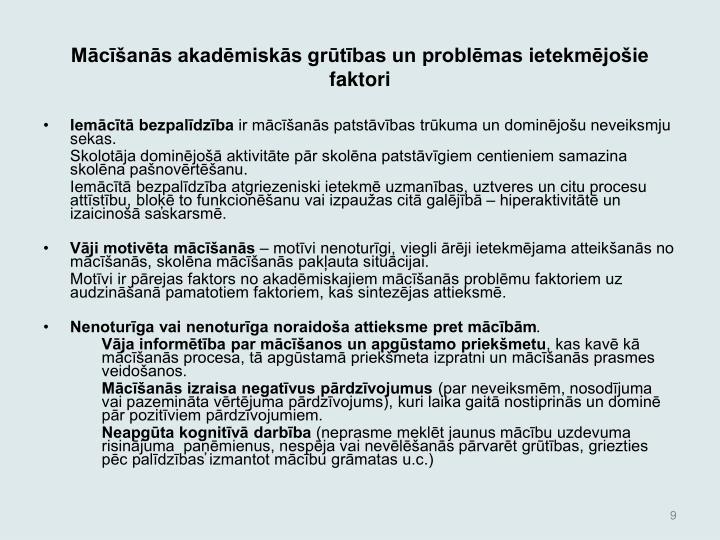 Mcans akadmisks grtbas un problmas ietekmjoie faktori