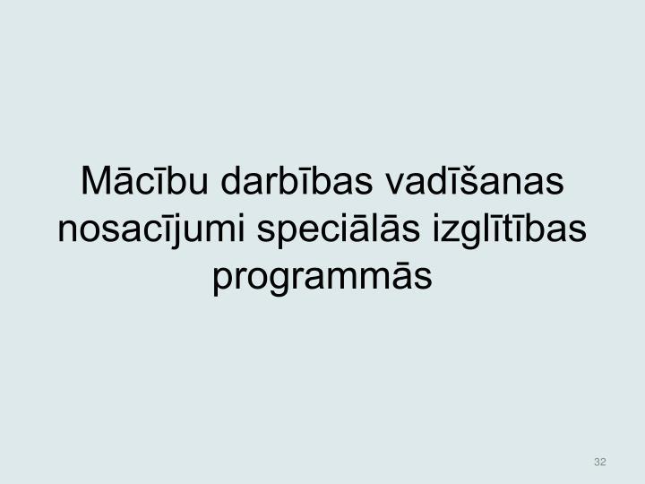 Mcbu darbbas vadanas nosacjumi specils izgltbas programms