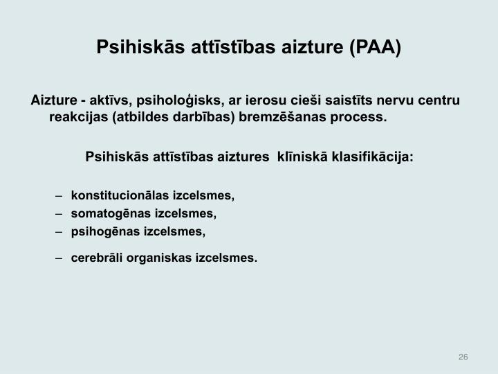 Psihisks attstbas aizture (PAA)