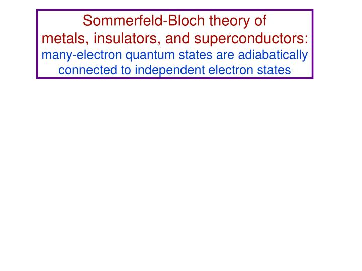 Sommerfeld-Bloch theory of