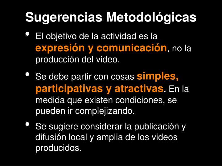 Sugerencias Metodológicas