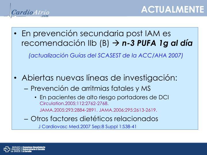 En prevención secundaria post IAM