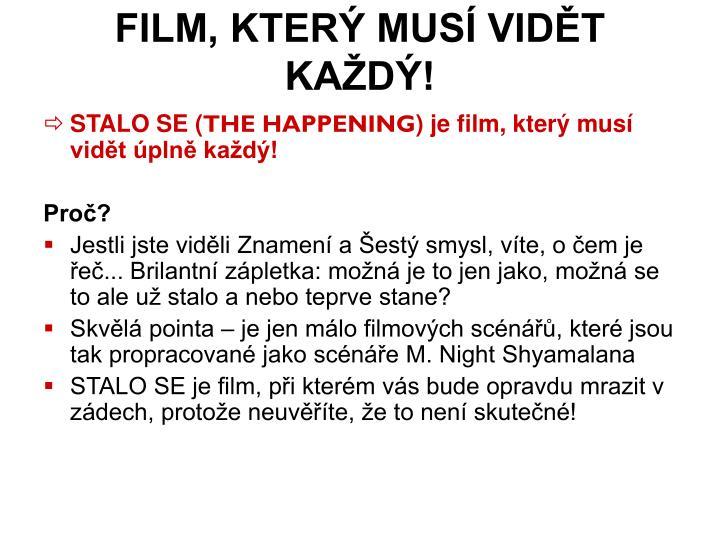 FILM, KTERÝ MUSÍ VIDĚT KAŽDÝ!