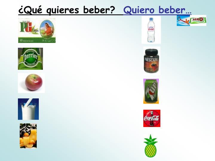 ¿Qué quieres beber?