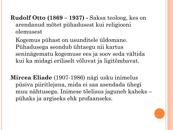 Rudolf Otto (1869 – 1937) -