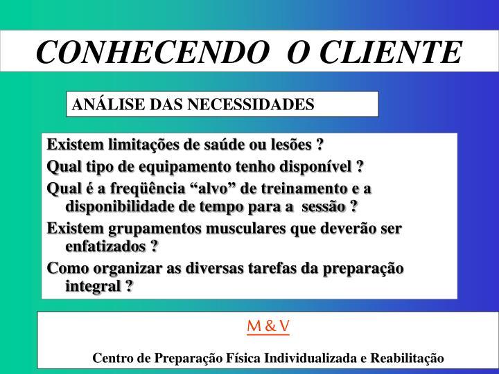 CONHECENDO  O CLIENTE