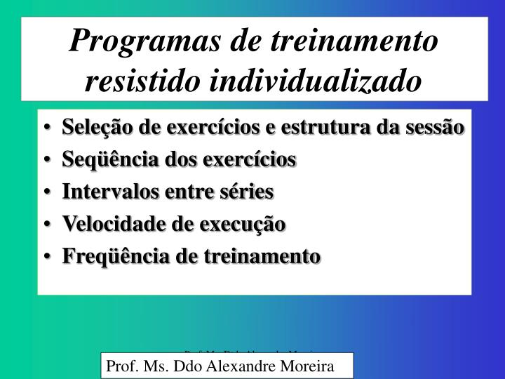 Programas de treinamento resistido individualizado