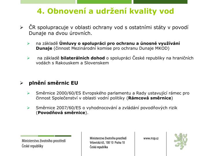 4. Obnovení a udržení kvality vod