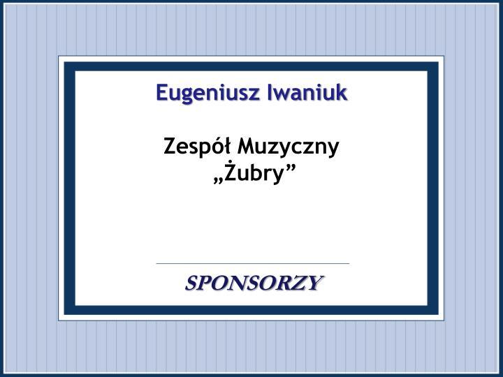 Eugeniusz Iwaniuk