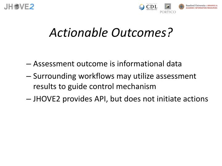 Actionable Outcomes?
