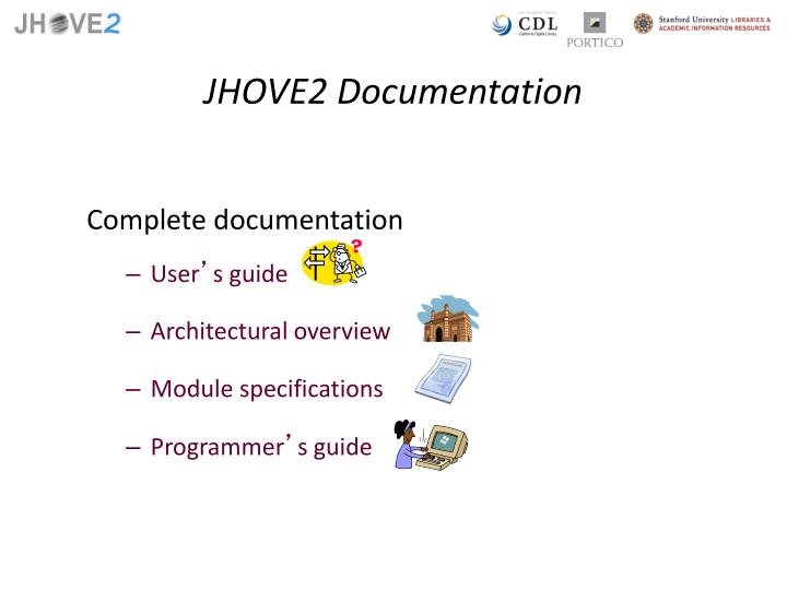 JHOVE2 Documentation