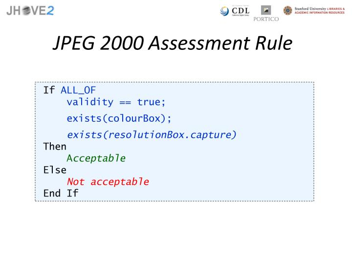 JPEG 2000 Assessment Rule