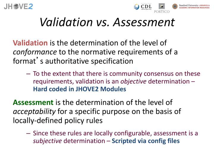 Validation vs. Assessment