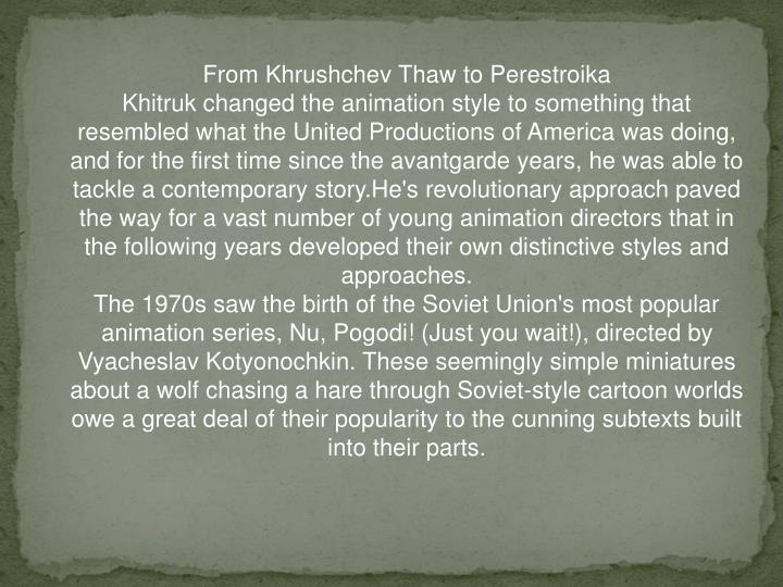From Khrushchev Thaw to Perestroika