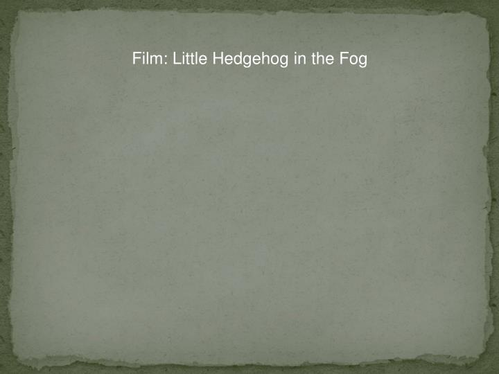 Film: Little Hedgehog in the Fog