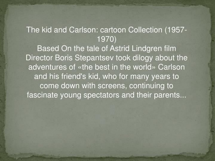 The kid and Carlson: cartoon Collection (1957-1970)