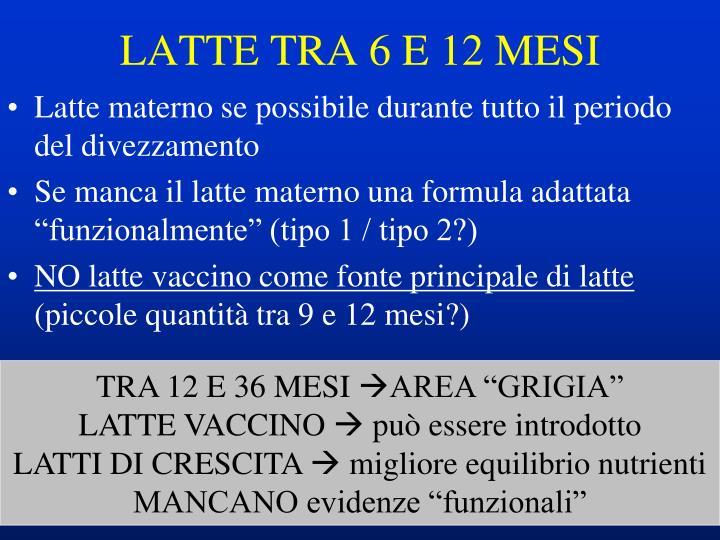LATTE TRA 6 E 12 MESI
