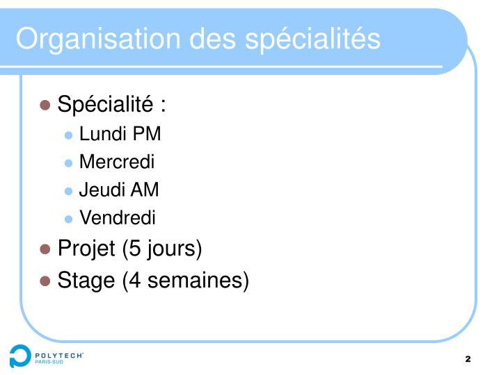 Organisation des spécialités