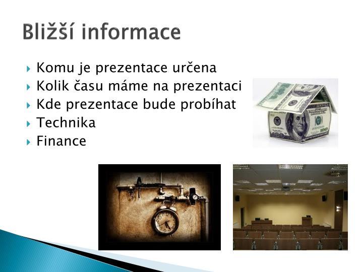 Bližší informace