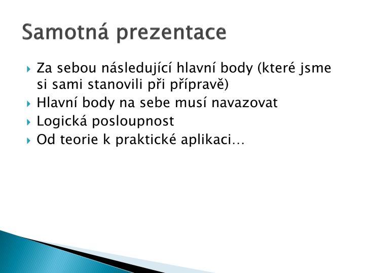 Samotná prezentace